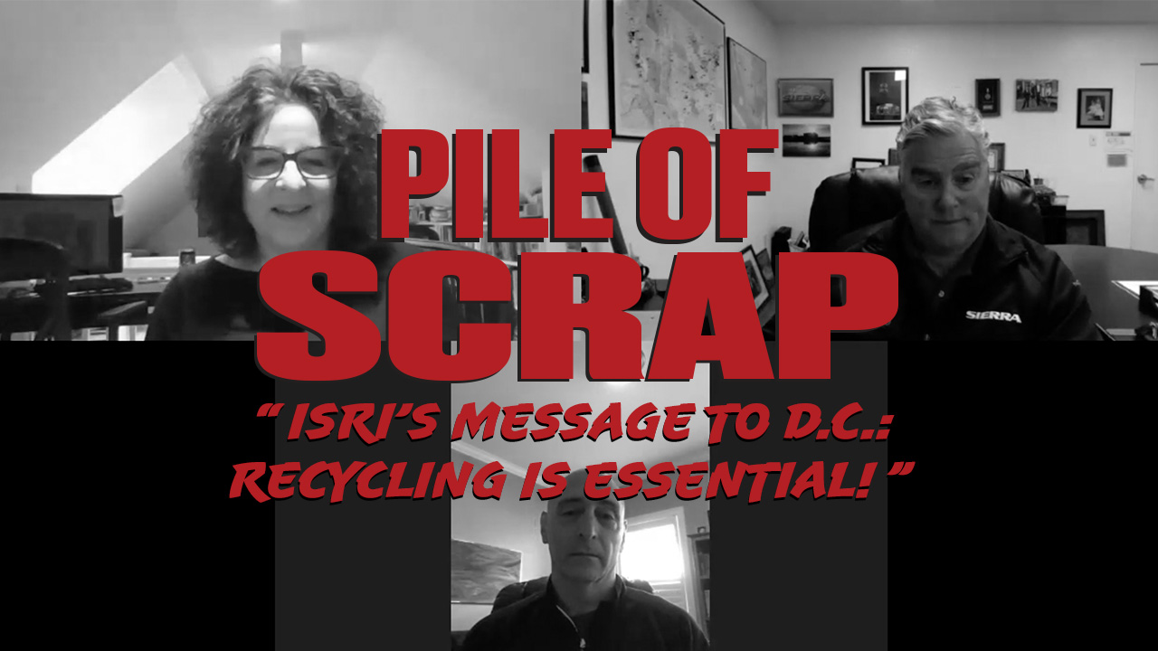 Pile of Scrap Ep. 23: ISRI's Message to D.C.: Recycling Is Essential!