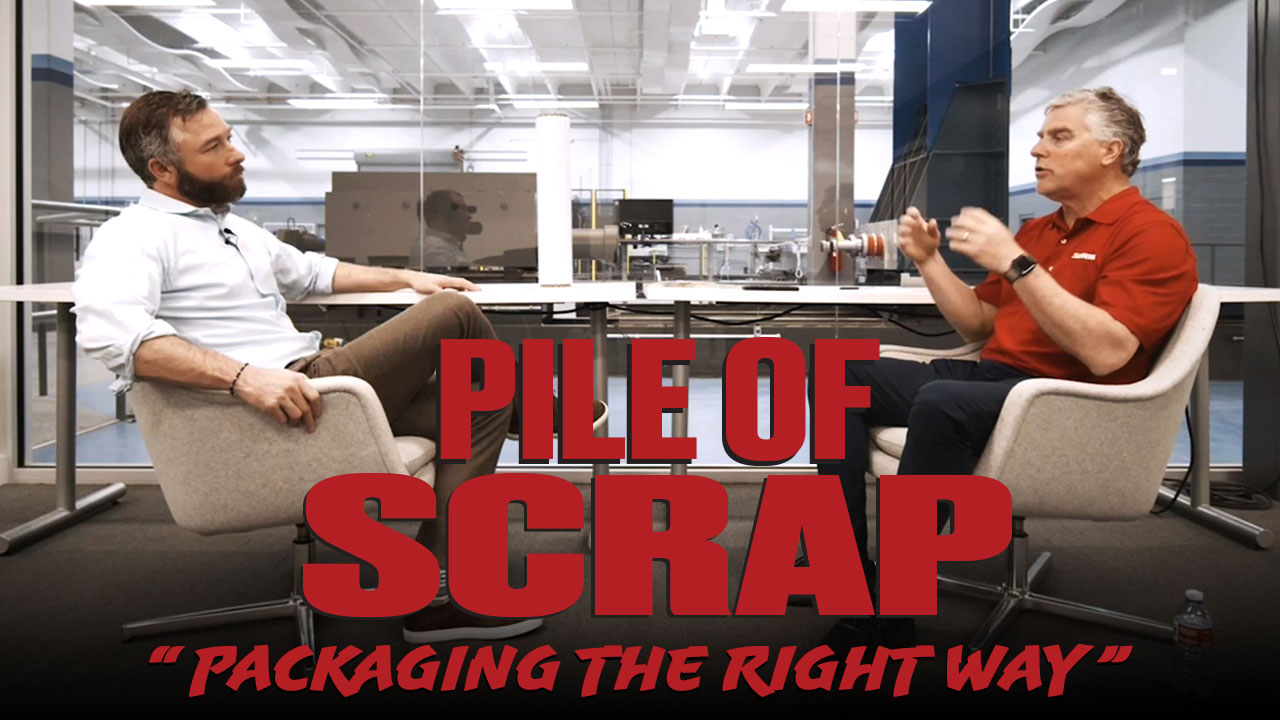 Pile of Scrap Ep. 42: Packaging the Right Way with Atlantic Packaging