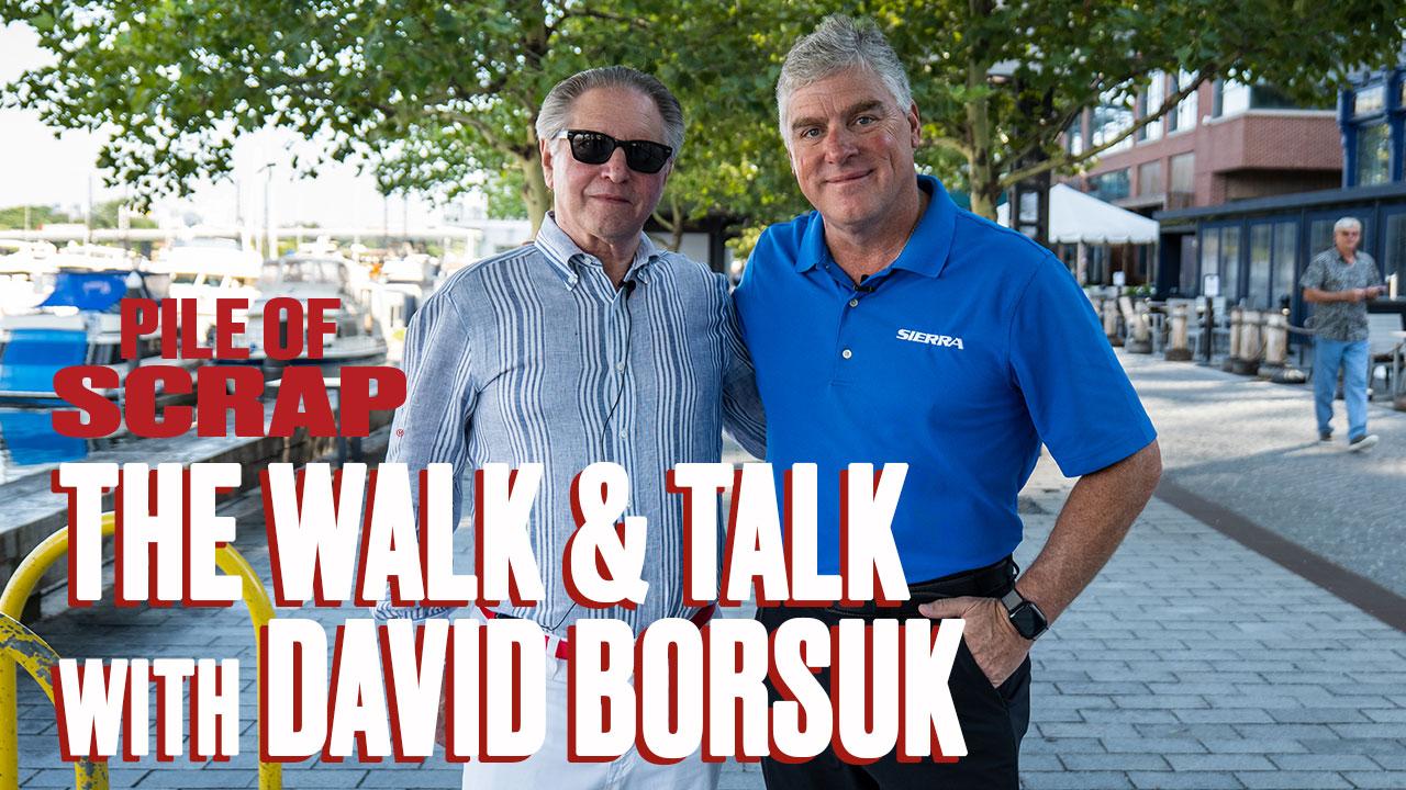 Pile of Scrap Ep. 48: The Walk & Talk with David Borsuk
