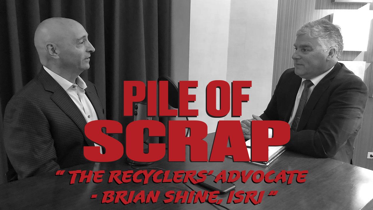PileofScrap-Ep.6-John_BrianShine-ISRI-YT
