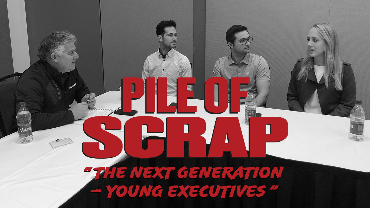Pile of Scrap Ep. 27:  The Next Generation – Young Executives