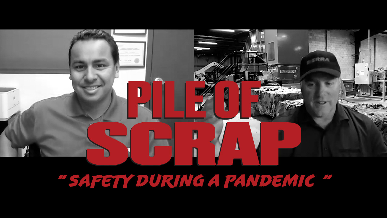 Pile of Scrap Ep. 28: Safety During A Pandemic