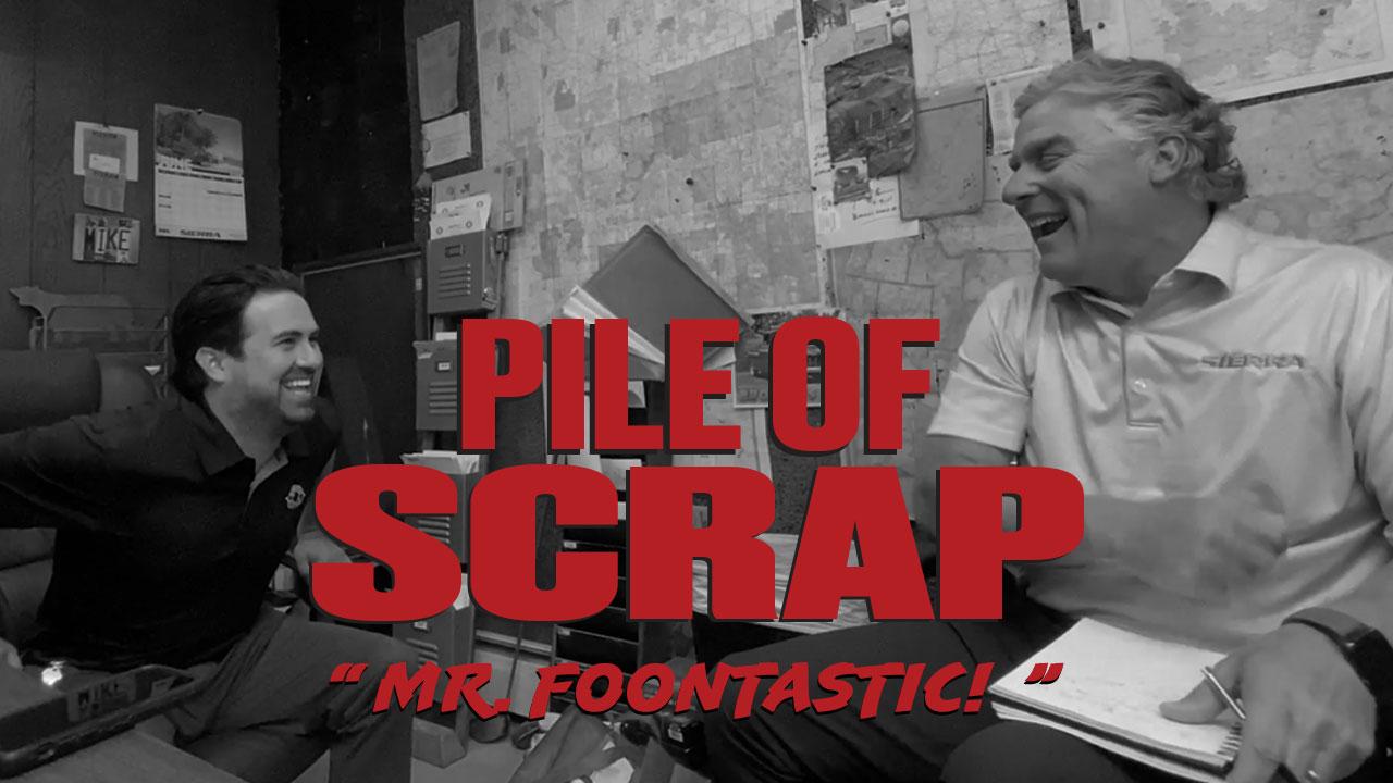 Pile of Scrap Ep. 34: Mr. Foontastic!