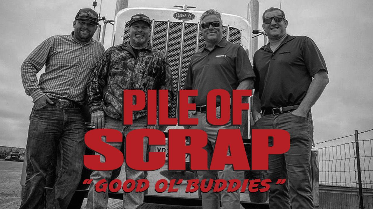 Pile of Scrap Ep. 37: Good Ol' Buddies